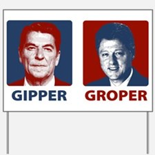 Gipper or Groper Yard Sign