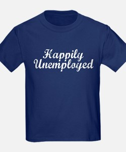 Happily Unemployed T