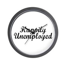 Happily Unemployed Wall Clock