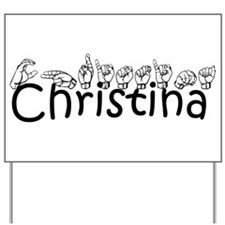 Christina-blk Yard Sign