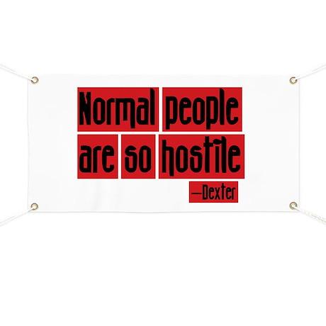 Dexter Quote Normal People Banner