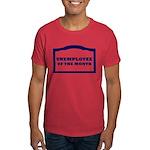 unemployee of the month Dark T-Shirt