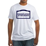 unemployee of the month Fitted T-Shirt
