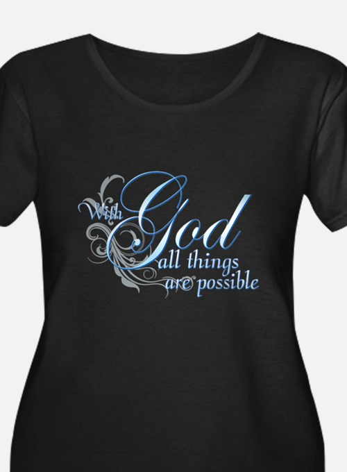 With God All Things are Possi T