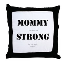 Cute Strong mommy Throw Pillow