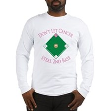 Cancer Steal 2nd Base Long Sleeve T-Shirt