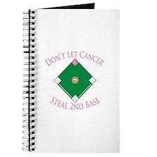 Cancer Steal 2nd Base Journal