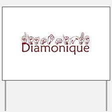Diamonique-rst Yard Sign