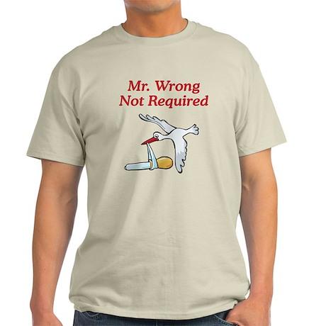 No Mr Wrong Stork Light T-Shirt