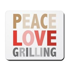Peace Love Grilling Mousepad