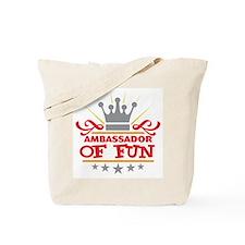 Ambassador Of Fun Tote Bag