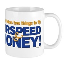 It only takes two things to f Mug