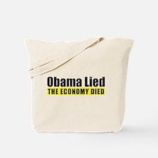 Obama Lied Economy Died Tote Bag