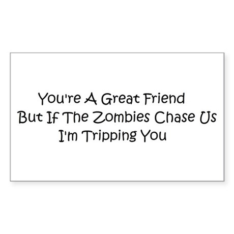 If the zombies chase us Sticker (Rectangle 50 pk)