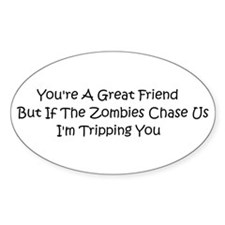 If the zombies chase us Decal