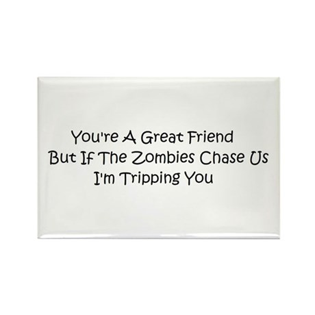 If the zombies chase us Rectangle Magnet