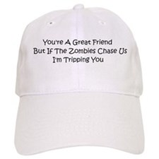 If the zombies chase us Baseball Cap