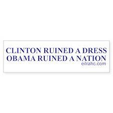 Ruined A Nation Bumper Bumper Sticker