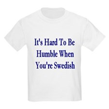 Its Hard To Be Humble Kids T-Shirt