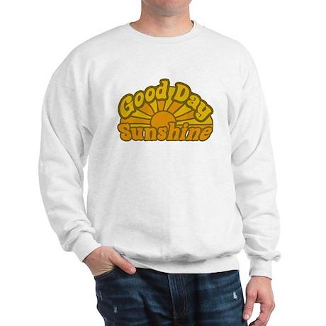 Good Day Sunshine Sweatshirt