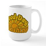 Good Day Sunshine Large Mug