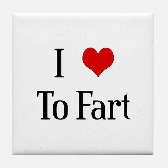 I Heart To Fart Tile Coaster