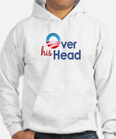Obama Over His Head Hoodie