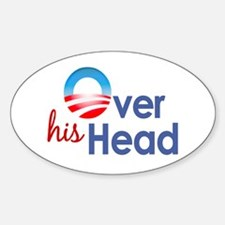 Obama Over His Head Oval Decal