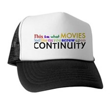 Bad Continuity Trucker Hat