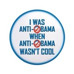 """I was Anti Obama 3.5"""" Button (100 pack)"""