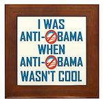I was Anti Obama Framed Tile