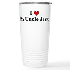 I Love My Uncle Jesse Travel Mug