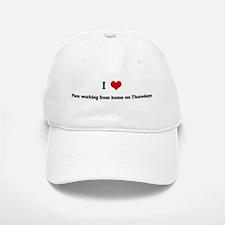 I Love Pam working from home Baseball Baseball Cap