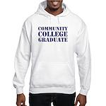 community college graduate Hooded Sweatshirt