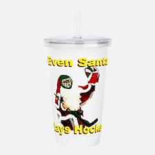 Even Santa Plays Hocke Acrylic Double-wall Tumbler