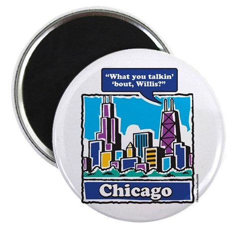 "What you talkin Bout Willis 2.25"" Magnet (100 pack"