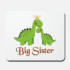 Big Sister Dino Mousepad