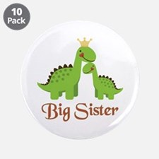 "Big Sister Dino 3.5"" Button (10 pack)"
