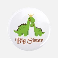 """Big Sister Dino 3.5"""" Button (100 pack)"""