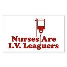 Nurses Are I.V. Leaguers Rectangle Decal