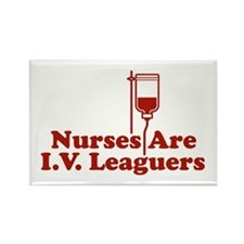 Nurses Are I.V. Leaguers Rectangle Magnet