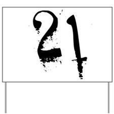 21st Birthday Yard Sign