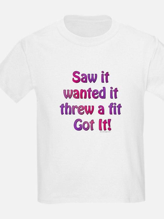 Saw it, wanted it, ... Kids T-Shirt
