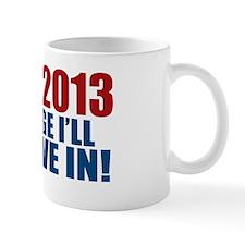 1-20-2013 Change Mug