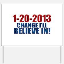 1-20-2013 Change Yard Sign