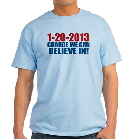 1-20-2013 Believe Light T-Shirt