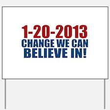 1-20-2013 Believe Yard Sign