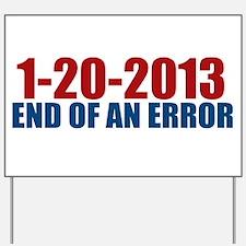 1-20-2013 End of Error Yard Sign