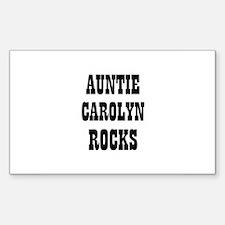 AUNTIE CAROLYN ROCKS Rectangle Decal