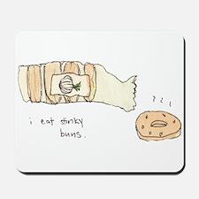 I Eat Stinky Buns Mousepad